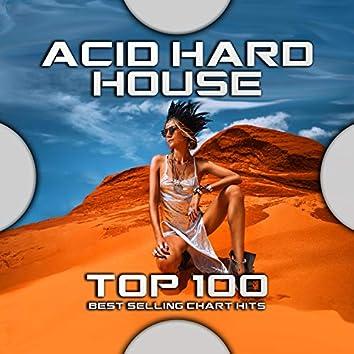 Acid Hard House Top 100 Best Selling Chart Hits