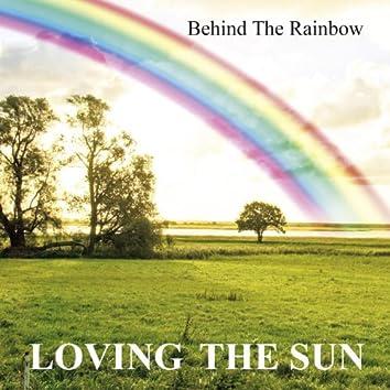 Behind The Rainbow