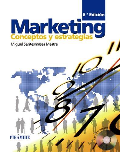 Marketing: Conceptos y estrategias (Economía Y Empresa)