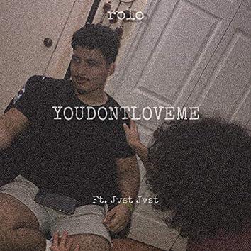 YOUDONTLOVEME (feat. JvstJvst)