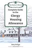 The Pastor's Wallet Complete Guide to the Clergy Housing Allowance