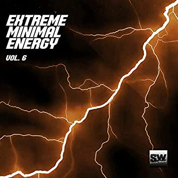 Extreme Minimal Energy, Vol. 6