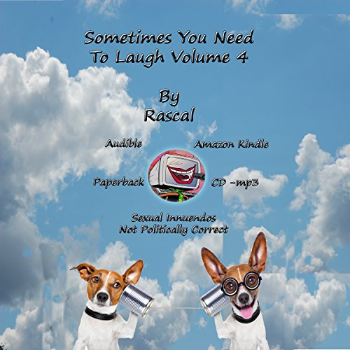Sometimes You Need to Laugh, Volume 4 audiobook cover art