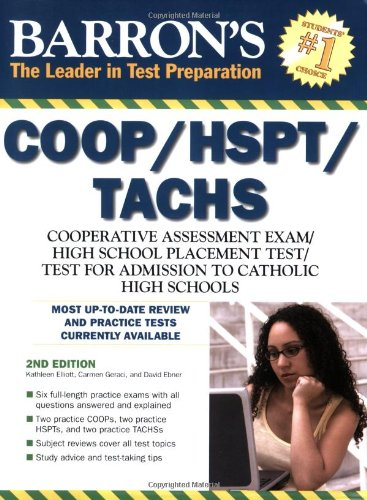 (Barron's COOP/HSPT/TACHS: Cooperative Admissions Exam/High School Placement Test/Test for Admission Into Catholic High Schools) By Elliot, Kathleen (Author) Paperback on (02 , 2009)