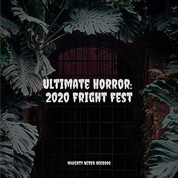 Ultimate Horror: 2020 Fright Fest