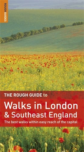 The Rough Guide to Walks in London and Southeast England