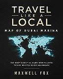 Travel Like a Local - Map of Dubai Marina: The Most Essential Dubai Marina (UAE) Travel Map for Every Adventure