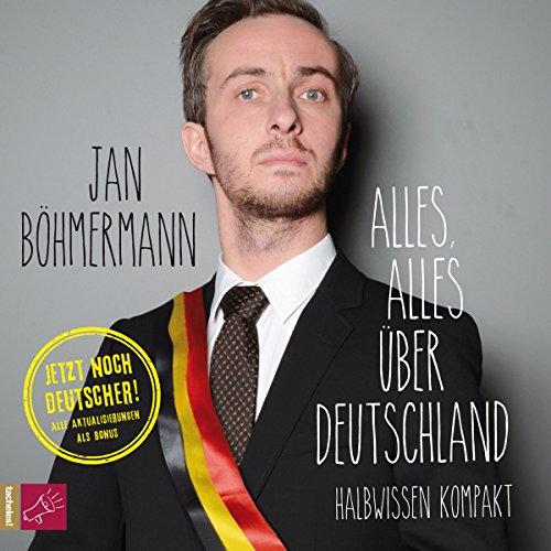Alles, alles über Deutschland: Halbwissen kompakt audiobook cover art