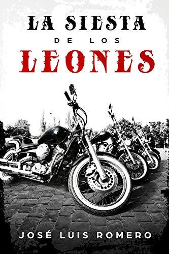 LA SIESTA DE LOS LEONES: NUNCA UN GOLPE DESENCADENÓ TANTA MUERTE (EVARISTO CONRADO) PDF EPUB Gratis descargar completo