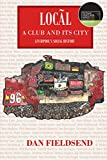 Local: a club and its city: Liverpool's social history