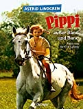 Pippi außer Rand und Band (Pippi Langstrumpf)