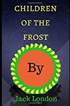 The  Children  of  The  Frost