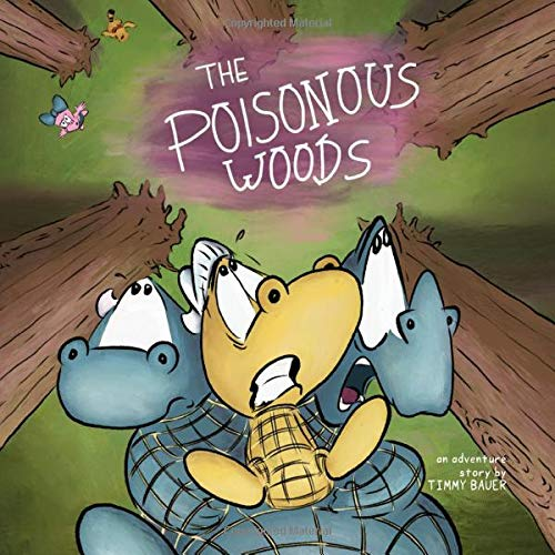 The Poisonous Woods (Billy the Dragon)