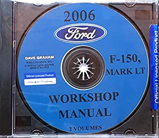 UNABRIDGED 2006 FORD F-150 TRUCK & PICKUP WORKSHOP, REPAIR AND SERVICE MANUAL On CD