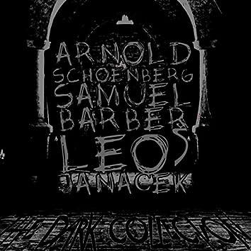 Arnold Schoenberg, Samuel Barber, Leoš Janáček: The Dark Collection