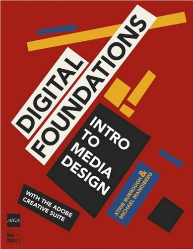 Digital Foundations: Intro to Media Design with (text only) by X.burrough.M.Mandiberg