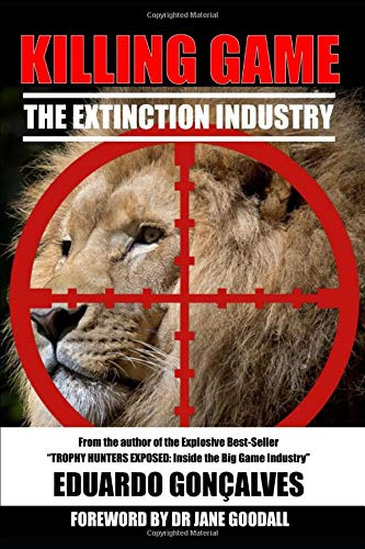 KILLING GAME: The Extinction Industry