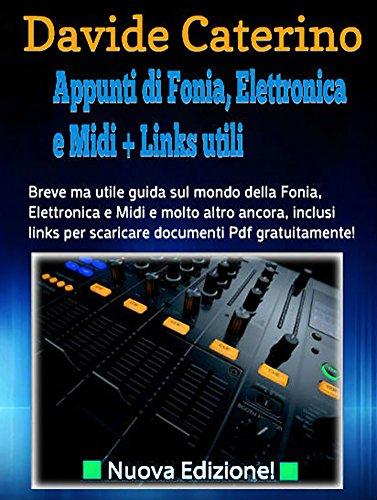 Appunti di Fonia, Elettronica e Midi + Links Utili