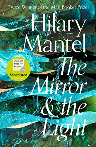 The Mirror and the Light: Hilary Mantel