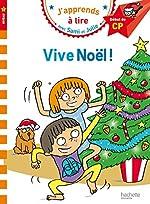 Sami et Julie CP Niveau 1 Vive Noël de Laurence Lesbre