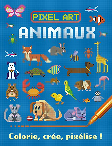 Pixel Art Animaux Colorie Crée Pixélise