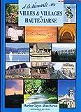 À la découverte des villes et villages de Haute-Marne
