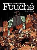 Fouché - Tome 2 - Fouché - Le policier (C'est aujourd'hui que je vous aime) - Format Kindle - 9782352047124 - 4,99 €