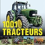 1001 Tracteurs d'Udo Paulitz