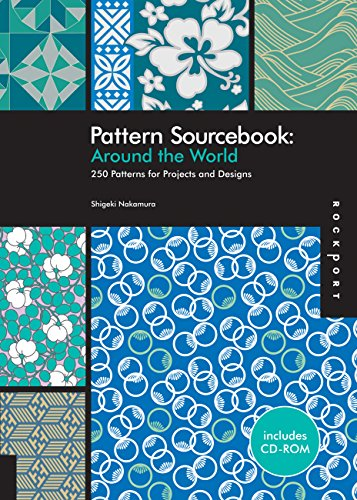 Pattern Sourcebook: Around the World: 250 Patterns for Projects and Designs