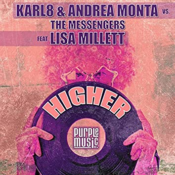 Higher (Karl8 & Andrea Monta Mix)