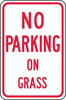 Parking Sign - (NO Parking ON Grass), Red on White - Large Metal Aluminum Sign Mark Shopping Mall Industrial Signs 18 x 12 inches.