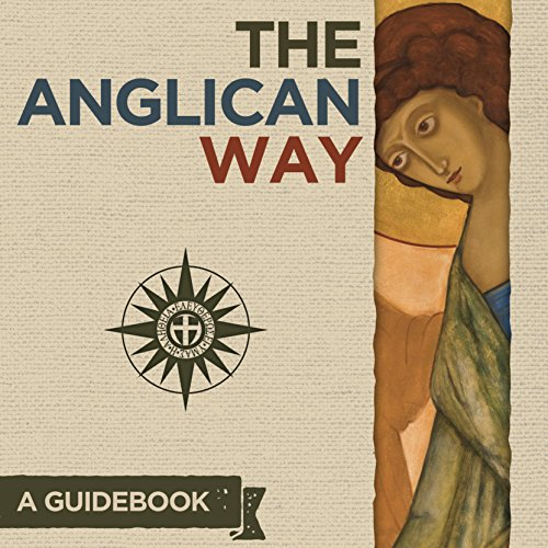 The Anglican Way: A Guidebook audiobook cover art