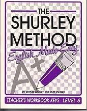 The Shurley Method: English Made Easy : Level 6 : Teacher's Workbook Keys