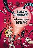 Lola Pimienta, 1. Lola Pimienta y el secuestrador de perros (Castellano - A PARTIR DE 8 A�...