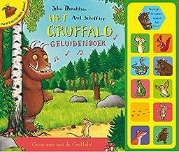 Het Gruffalo geluidenboek: grom mee met de Gruffalo!
