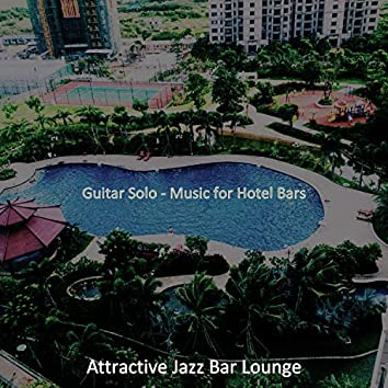 Guitar Solo - Music for Hotel Bars