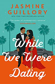 While We Were Dating: The sparkling new rom-com from the queen of contemporary romance' (Oprah Mag)