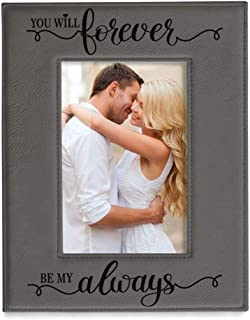 Kate Posh You Will Forever by My Always Engraved Grey Leather Frame - Engagement, Wedding, 3rd Anniversary, I Love You Gifts for Couples (5x7-Vertical)