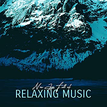 New Age Full of Relaxing Music