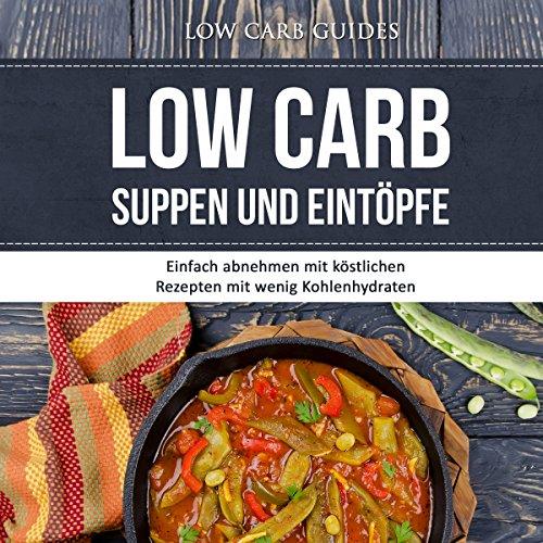 Low Carb Suppen und Eintöpfe Titelbild