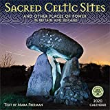 Sacred Celtic Sites 2020 Wall Calendar: And Other Places of Power in Britain and Ireland