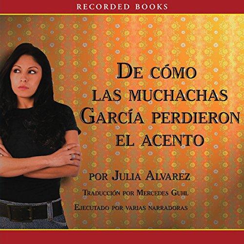 Como las muchachas Garcia perdieron su acento audiobook cover art