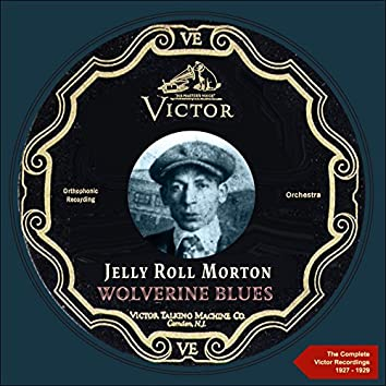 Wolverine Blues (The Complete Victor Recordings 1927-1929)