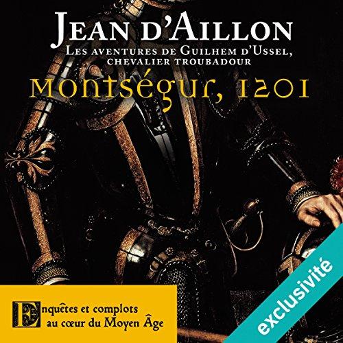 Montségur, 1201 audiobook cover art