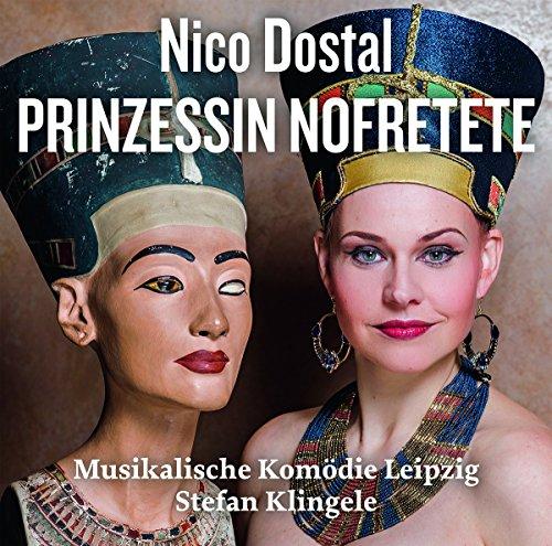Dostal: Prinzessin Nofretete