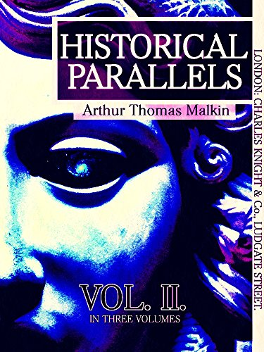 Historical Parallels, vol 2 (of 3) (Historical Parallels Series) (English Edition)