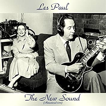 The New Sound (feat. Mary Ford) [Remastered 2017]