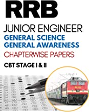 RRB JE General Science & General Awareness Chapterwise Solved Previous Papers: CBT Stage I Exam 2nd Edition