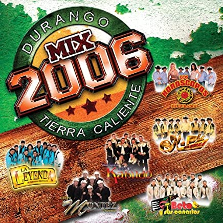 Durango: Tierra Caliente Mix 2006