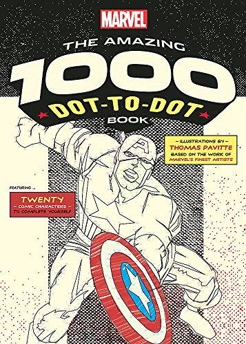 Marvel's Amazing 1000 Dot-to-Dot Book: Twenty Comic Characters to Complete Yourself